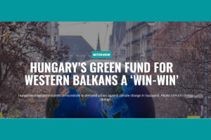 Hungary's green fund for Western Balkans a 'win-win'